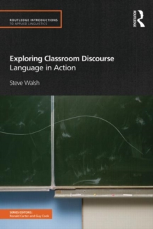 Image for Exploring classroom discourse  : language in action