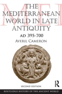 Image for The Mediterranean world in late antiquity  : A.D. 395-600