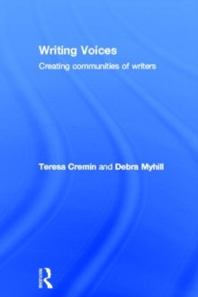 Image for Writing voices  : creating communities of writers
