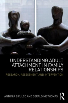 Image for Understanding adult attachment in family relationships  : assessment and intervention