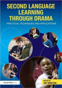 Image for Second language learning through drama  : practical techniques and applications