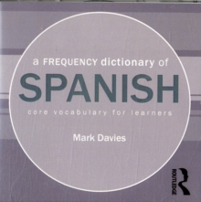 A Frequency Dictionary of Spanish: Core Vocabulary for Learners (English and Spanish Edition)