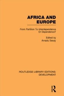 Africa and Europe: From Partition to Independence or Dependence?