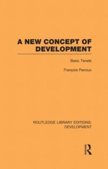 A New Concept of Development: Basic Tenets
