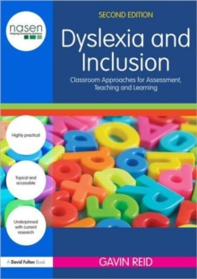 Image for Dyslexia and inclusion  : classroom approaches for assessment, teaching and learning