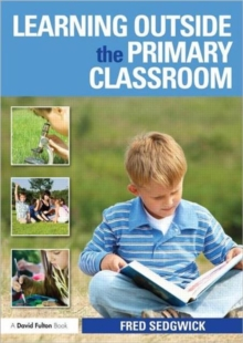 Image for Learning outside the primary classroom