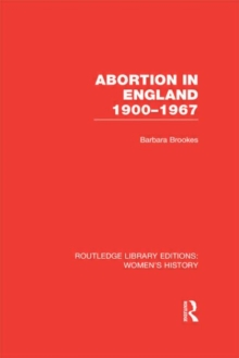 Abortion in England 1900-1967