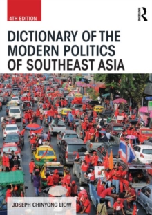 Image for Dictionary of the modern politics of Southeast Asia