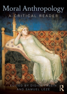 Image for Moral anthropology  : a critical reader