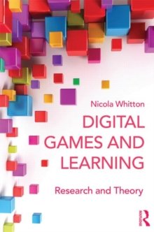 Image for Games and learning  : research and theory