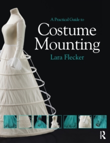 Image for A Practical Guide to Costume Mounting