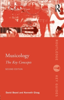 Image for Musicology  : the key concepts