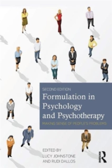Image for Formulation in psychology and psychotherapy  : making sense of people's problems