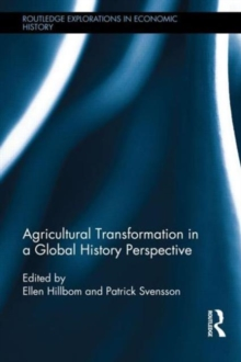 Image for Agricultural transformation in a global history perspective