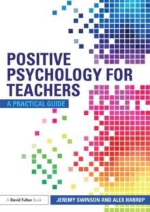 Image for Positive psychology for teachers