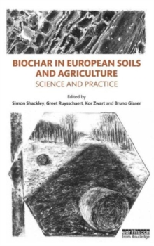 Image for Biochar in European soils and agriculture  : science and practice