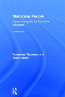 Managing people  : a practical guide for front-line managers