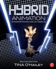 Image for Hybrid animation  : integrating 2D and 3D assets