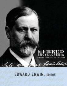 Image for The Freud encyclopedia  : theory, therapy and culture