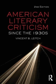 Image for American literary criticism since the 1930s