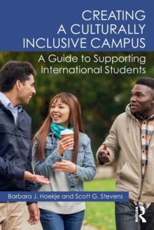 Image for Creating a culturally inclusive campus  : a guide to supporting international students