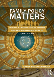 Image for Family policy matters  : how policymaking affects families and what professionals can do