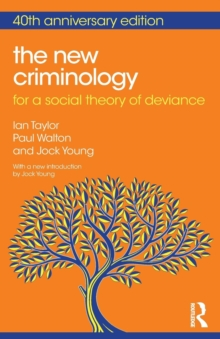 Image for The new criminology  : for a social theory of deviance