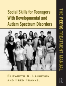 Image for Social skills for teenagers with developmental and autism spectrum disorders