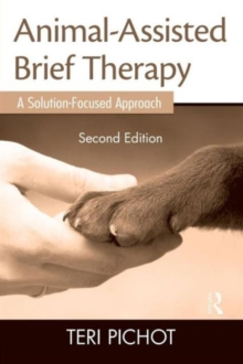 Image for Animal-assisted brief therapy  : a solution-focused approach