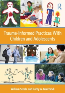 Image for Trauma-informed practices with children and adolescents