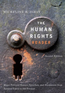 Image for The human rights reader  : major political essays, speeches, and documents from ancient times to the present