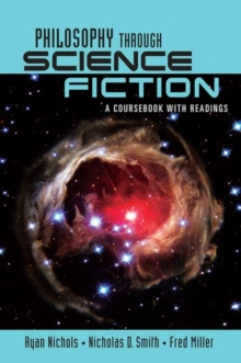 Image for Philosophy through science fiction  : a coursebook with readings