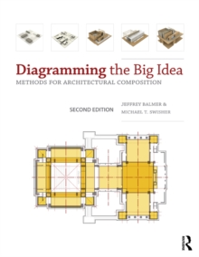 Image for Diagramming the big idea: methods for architectural composition