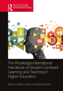 Image for The Routledge International Handbook of Student-Centered Learning and Teaching in Higher Education