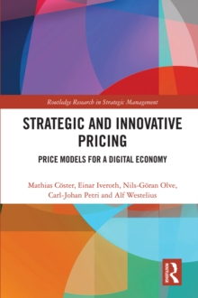 Image for Strategic and Innovative Pricing: Price Models for a Digital Economy