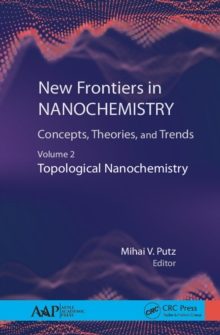 Image for New frontiers in nanochemistry: concepts, theories, and trends. (Topological nanochemistry)