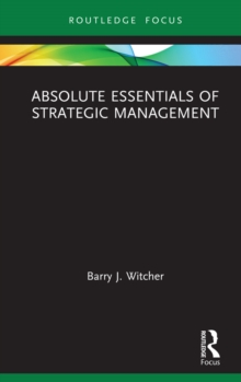 Image for Absolute Essentials of Strategic Management