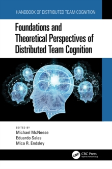 Image for Foundations and Theoretical Perspectives of Distributed Team Cognition