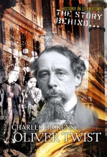 Image for The story behind Charles Dickens' Oliver Twist