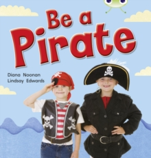 Image for Bug Club Non-fiction Red B (KS1) Be a Pirate 6 pack