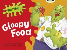 Image for Bug Club Green B/1B Horribilly: Gloopy Food 6-pack