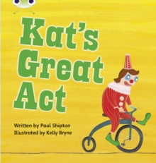 Image for Bug Club Phonics Fiction Year 1 Phase 5 Set 24 Kat's Great Act