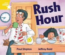 Image for Rigby Star Guided 1 Yellow Level:  Rush Hour Pupil Book (single)
