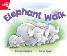 Image for Rigby Star Guided Reception: Red Level: Elephant Walk Pupil Book (single)