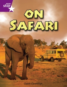 Image for Rigby Star Independent Year 2 Purple Non Fiction On Safari Single
