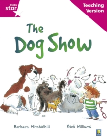 Image for Rigby Star Guided Reading Pink Level: The dog show Teaching Version