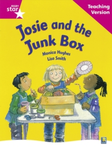Image for Rigby Star Guided Reading Pink Level: Josie and the Junk Box Teaching Version