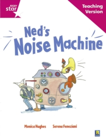 Image for Rigby Star Guided Reading Pink Level: Ned's Noise Machine Teaching Version