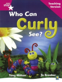 Image for Rigby Star Guided Reading Pink Level: Who can curly see? Teaching Version