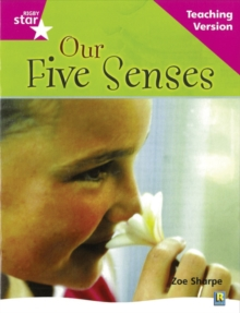Image for Rigby Star Non-fiction Guided Reading Pink Level: Our Five Senses Teaching Version